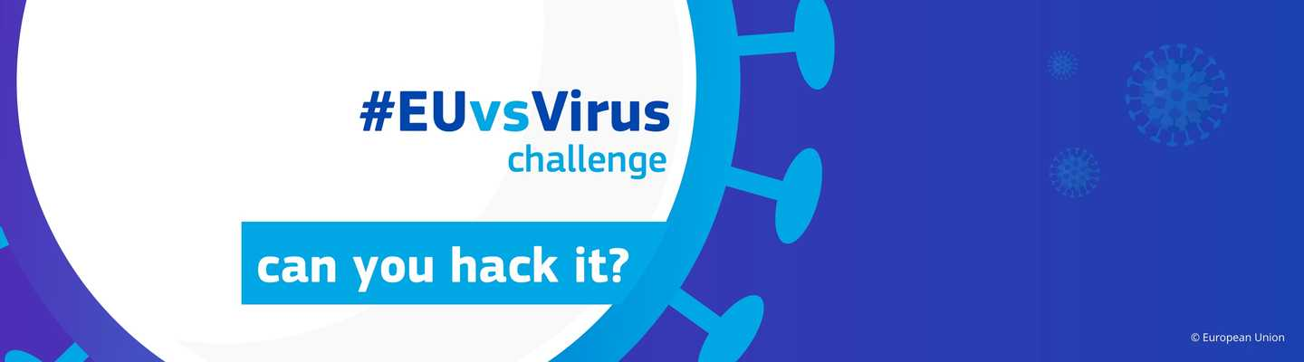 Hacking Covid-19 challenges during the #EUvsVirus hackathon